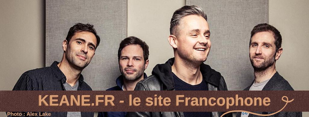 Keane.fr - Le site francophone