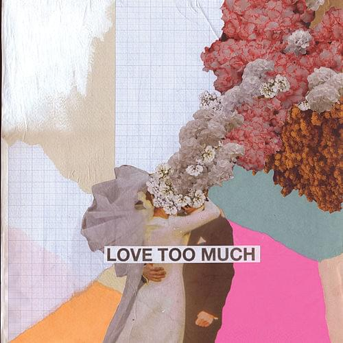 Love Too Much - single